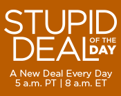 Stupid Deal of the Day (SDOTD)