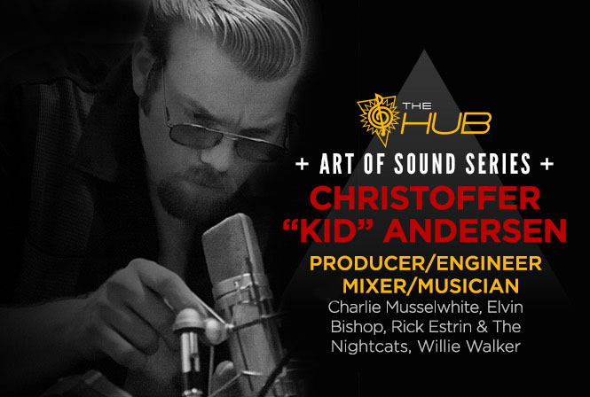"A Conversation with Producer Christoffer ""Kid"" Andersen"