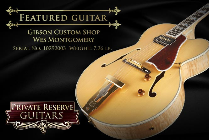 Gibson Custom Wes Montgomery Hollowbody: a Fitting Tribute