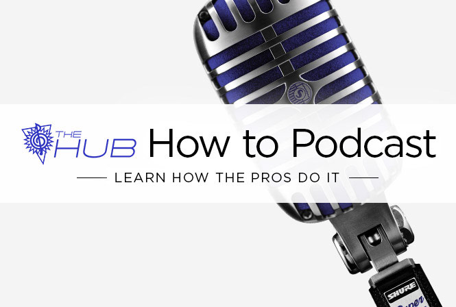 How to Podcast: Learn How the Pros Do It