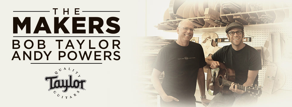 The Makers: Bob Taylor and Andy Powers of Taylor Guitars
